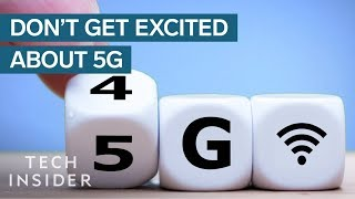 Why You Shouldn't Get Excited About 5G | Untangled