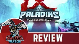 Paladins Champions of the Realm Nintendo Switch Review