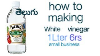 How to get making White vinegar telugu