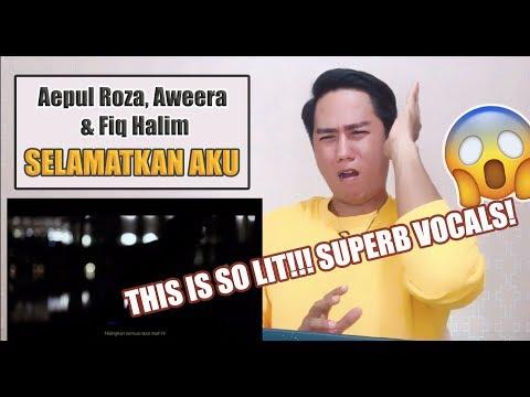 Free Download Aepul Roza, Aweera & Fiq Halim - Selamatkan Aku | Singer Reatcs Mp3 dan Mp4