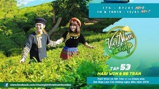 Hari Won hóa cô gái H'Mong, múa tưng bừng cùng BB Trần tại Lào Cai   Việt Nam Tươi Đẹp