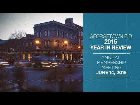 Georgetown Business Improvement District 2015 Year in Review