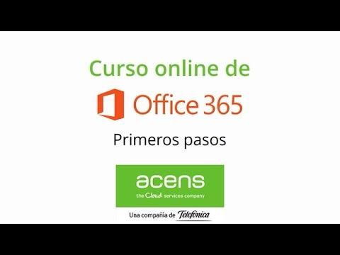 Vídeo curso Office 365 (Formación acens). Sesión 1: Primeros pasos