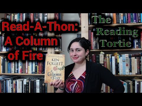 Read-A-Thon: A Column of Fire by Ken Follett