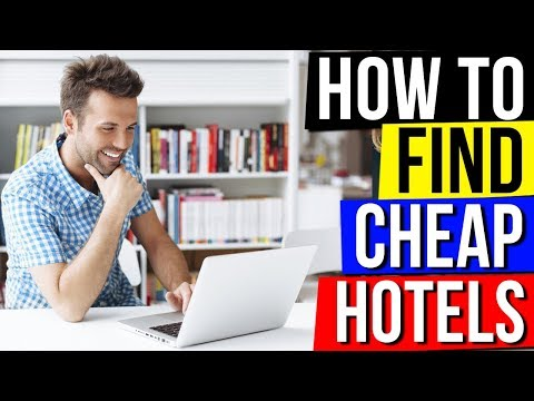 How to Find Cheap Hotels - How to Book Cheapest Hotel Online Guide