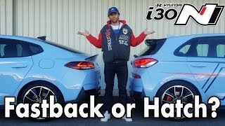 WHICH ONE? i30N FASTBACK vs i30N Hot Hatch - Detailed comparison & differences.
