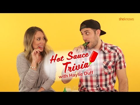 Hot Sauce Trivia with Haylie Duff