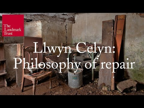 Landmark Trust - Philosophy of Repair at Llwyn Celyn