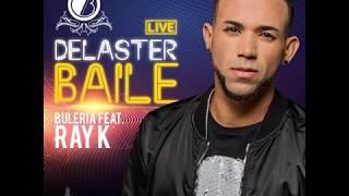 Delaster Baile - Buleria Live  ft Ray K