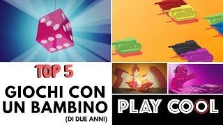 Top 5 - Giochi con un bambino di 2 anni - Playcool