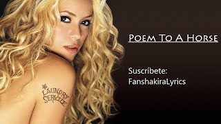 09 Shakira - Poem To A Horse [Lyrics]