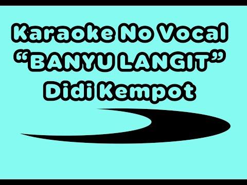 Karaoke - Banyu Langit ||Didi kempot - no vocal