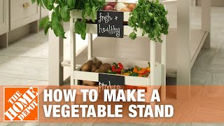 How to Make a Vegetable Stand