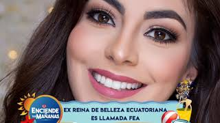 Ex reina de belleza ecuatoriana es llamada fea