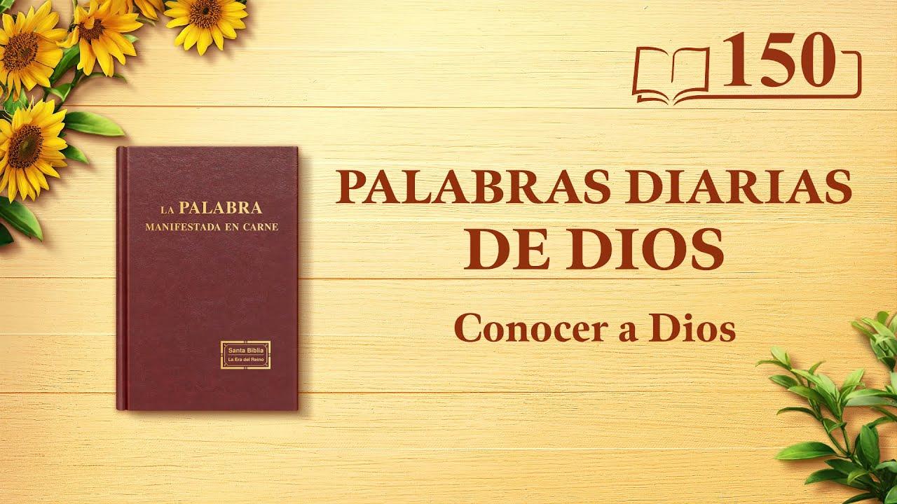 """Palabras diarias de Dios   Fragmento 150   """"Dios mismo, el único V"""""""