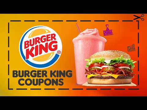 BURGER KING COUPONS – 1 Year Free Coupons For You