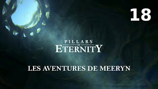 [FR]Pillars Of Eternity - Episode 18