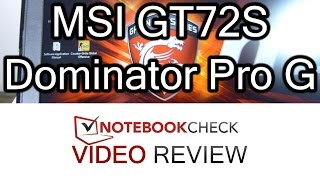 gaming Notebook Review  MSI GT72S 6QE Dominator Pro G