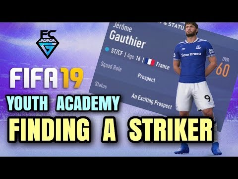 FIFA 19 YOUTH ACADEMY: FINDING A STRIKER