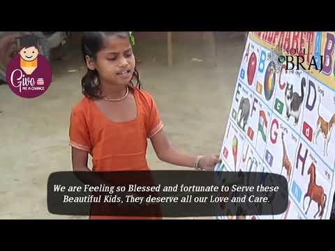 Give Me A Chance    Educational Program for Underprivileged Children in Sri Vrindavan Dham, Mathura