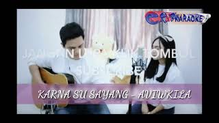 Download lagu Karna Su Sayang - Aviwkila Karaoke No Vocal / Instrument