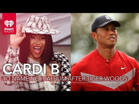Cardi B Naming Her Next Album After Tiger Woods? | Fast Facts