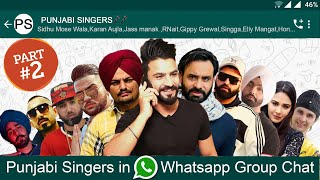 PUNJABI SINGERS in WHATSAPP GROUP CHAT | PART 2 | Funny Conversation | Aman Aujla