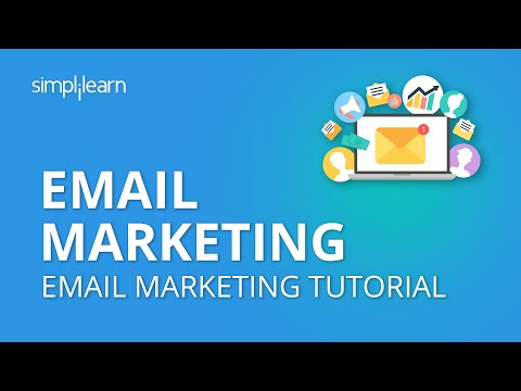 Email Marketing | Email Marketing Tutorial | What Is Email Marketing & How Does It Work |Simplilearn