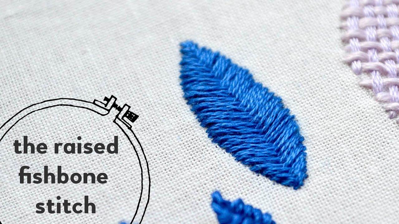 20 raised fishbone stitch tutorial