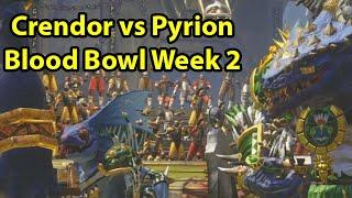 Blood Bowl 2: Crendorian Invitational Week 2 vs Pyrion
