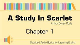 [Subtitled] A study in scarlet by Sir Arthur Conan Doyle - chapter 1/14