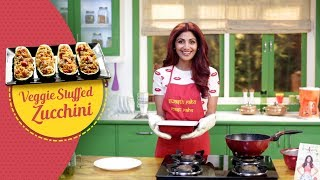 Veggie-stuffed Zucchini | Shilpa Shetty Kundra | Healthy Recipes | The Art Of Loving Food