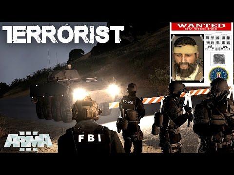 Arma 3 - TERRORIST - FBI Counter Terrorism Unit