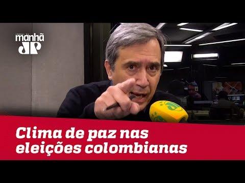 Clima De Paz é Ponto Positivo Nas Eleições Colombianas | Marco Antonio Villa