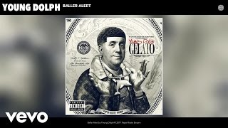 Young Dolph - Baller Alert (Audio)