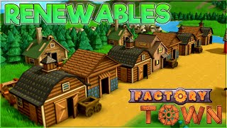 Renewables – Factory Town Gameplay [Season 3] – Let's Play Part 2