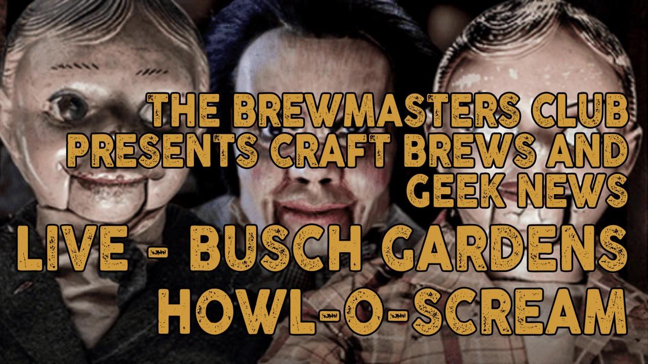 BMC - LIVE Busch Gardens Howl-o-scream: We sample local beers, meet ...