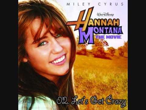 Hannah Montana: The Movie Soundtrack - 02. Let's Get Crazy