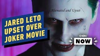 Joker: Jared Leto Upset Over Joaquin Phoenix Movie   Ign Now