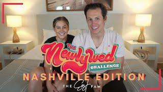 Newlywed Challenge: Nashville Edition (ft.Jana +Mike, Jordan +Jojo, Lauren +Chris, Mallory +Kyle)
