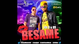 Joe D Y U9 - Besame