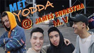 MET YODDA AT JAMES SHRESTHA M.V SHOOT