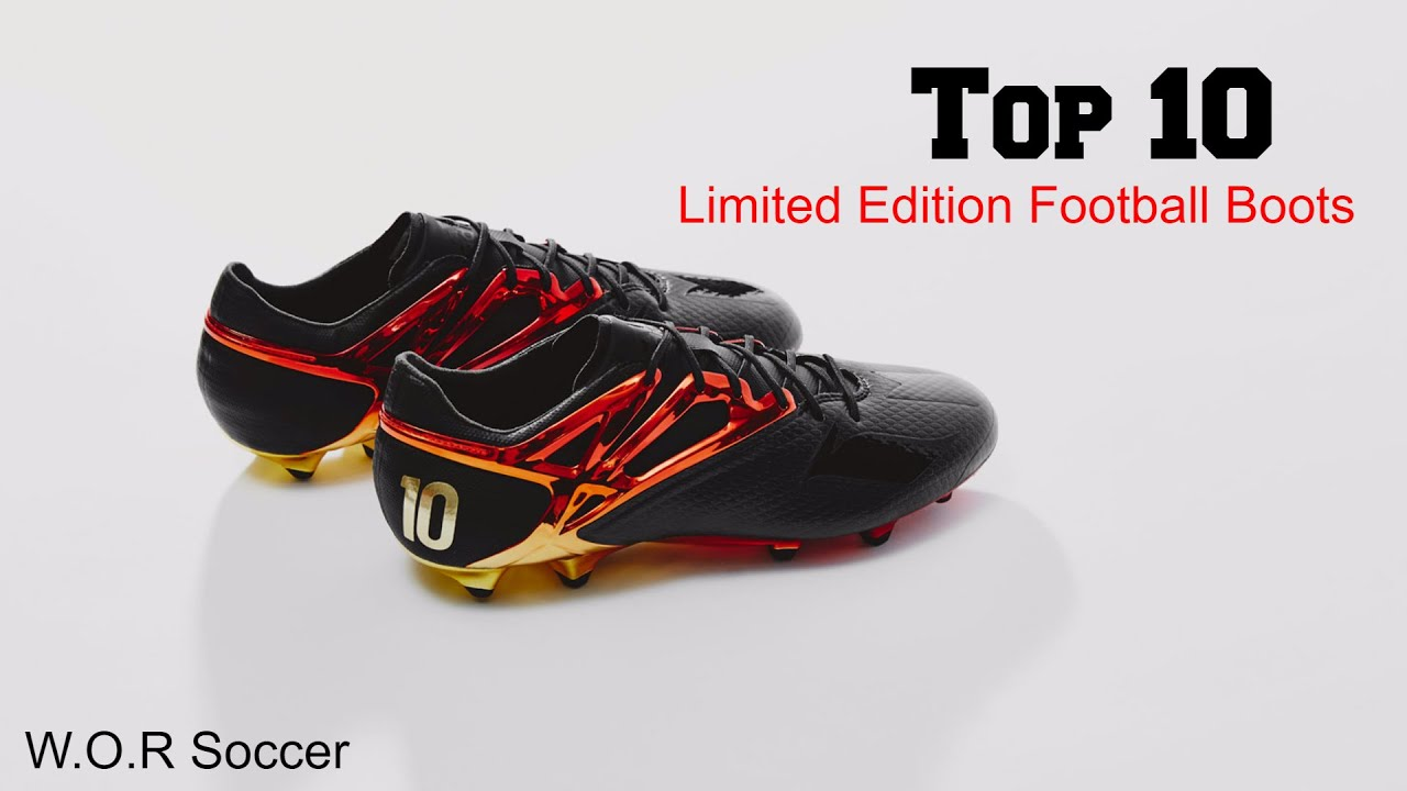 -Top 10 Limited Edition Football Boots- - YouTube
