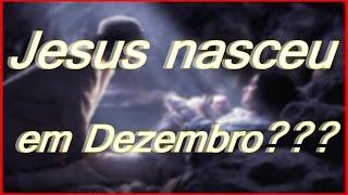 Quando Jesus Nasceu|Jesus Nasceu|25 de Dezembro|Nascimento de Cristo|Jesus Nasceu em 25 de Dezembro