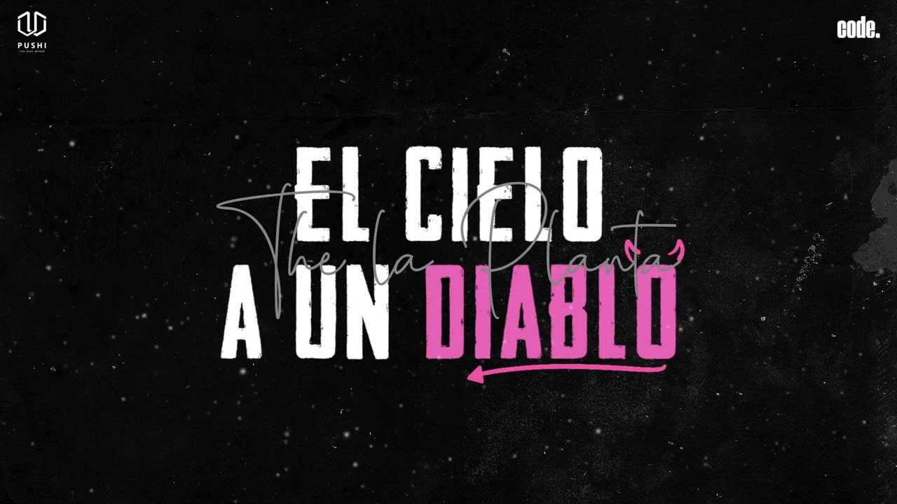 The La Planta - El Cielo A Un Diablo