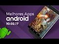 Melhores apps para Android: (10/02/2017) - Baixaki Android