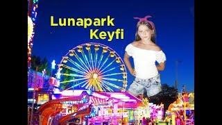 Lunapark Keyfimiz / Fun Fair
