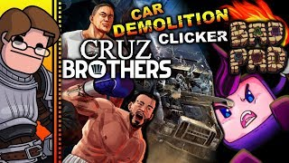 Let's Try Cruz Brothers / Car Demolition Clicker / Bad Pad