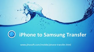 Switch from iPhone to Galaxy - Transfer iPhone Data to Galaxy S3, S4, S5, S6/S6 Edge, etc.