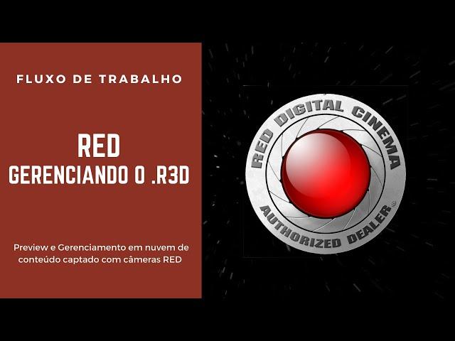 Gerenciando arquivos r3d das cameras RED